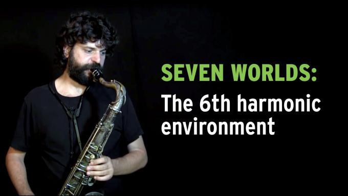 IFR modal improvisation exercise demonstration 'Seven Worlds'