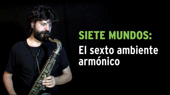 Ejercicio de improvisación modal Siete Mundos para saxo tenor