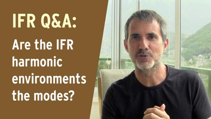 Q&A - Are the IFR harmonic environments the modes?