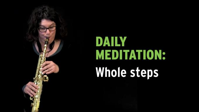 IFR Exercise 1 Daily Meditation with whole steps for soprano sax