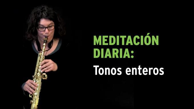 Meditación diaria IFR con tonos enteros para saxo soprano