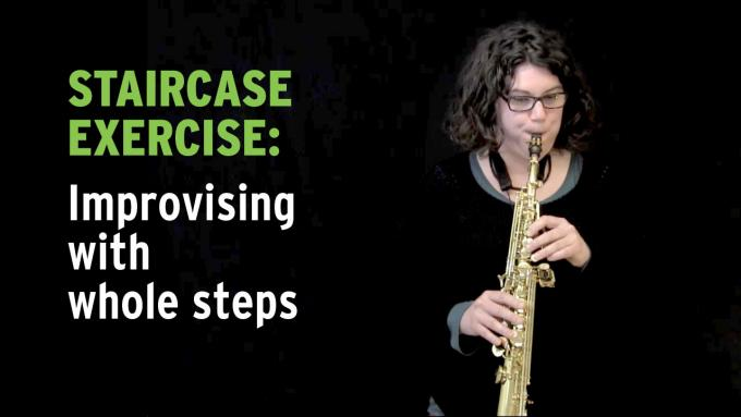 Improvisation exercise with whole steps on the soprano sax