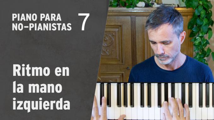 Piano para No-Pianistas 7