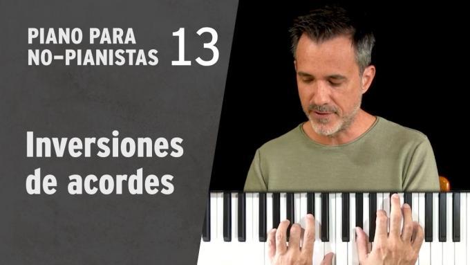 Piano para No-Pianistas 13: Las inversiones de los acordes