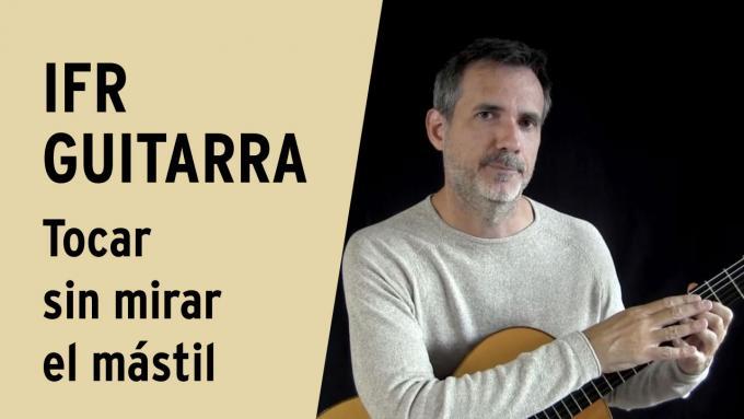 Vídeo tutorial para guitarra - cómo tocar la guitarra sin mirar el mástil