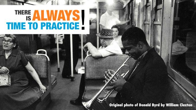 There is always time to practice!