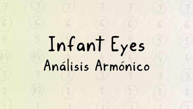 Análisis armónico de Infant Eyes