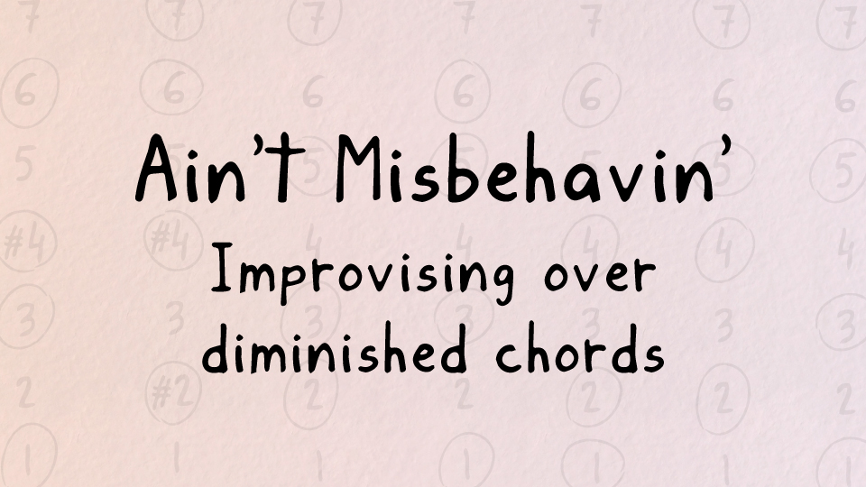 Harmonic analysis of Ain't Misbehavin'